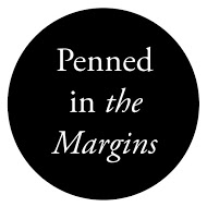 Penned in the Margins